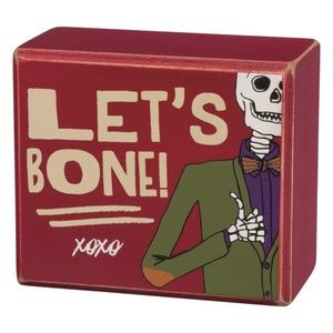 Let's Bone Skeleton Wooden Box Sign